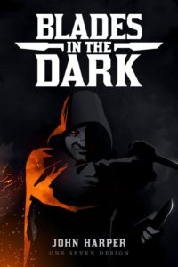 Blades in the Dark von John Harper